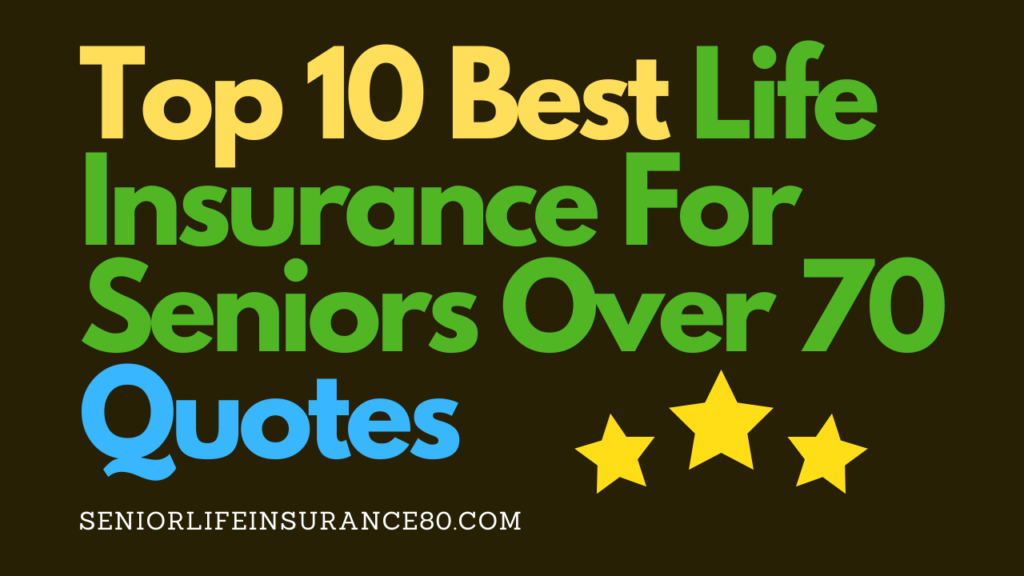 Best_Life_Insurance_For_Seniors_Over_70